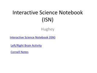 Interactive Science Notebook (ISN)