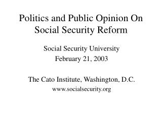Politics and Public Opinion On Social Security Reform