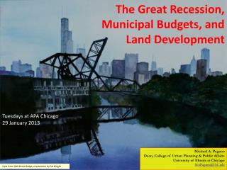The Great Recession,  Municipal Budgets, and  Land Development