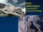 Rock  Deformation: Excursions in Structural Geology