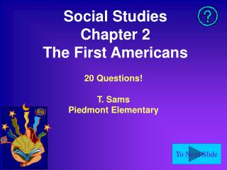 Social Studies Chapter 2 The First Americans