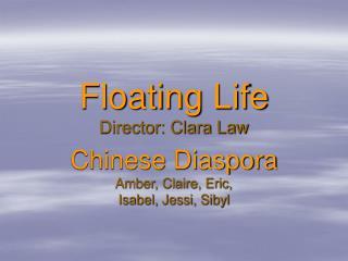 Floating Life Director: Clara Law
