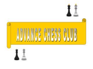 ADVANCE CHESS CLUB