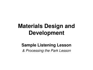 Materials Design and Development