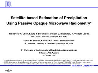 Satellite-based Estimation of Precipitation Using Passive Opaque Microwave Radiometry*