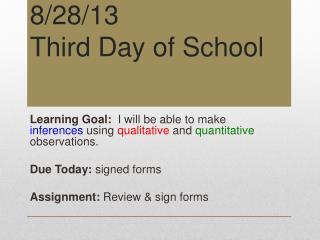 8/28/13 Third Day of School