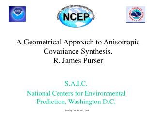 A Geometrical Approach to Anisotropic Covariance Synthesis. R. James Purser