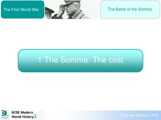 1 The Somme: The cost