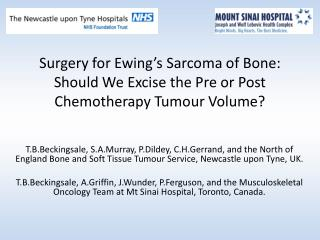 Surgery for Ewing's Sarcoma of Bone: Should We Excise the Pre or Post Chemotherapy Tumour Volume?
