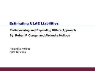 Estimating ULAE Liabilities