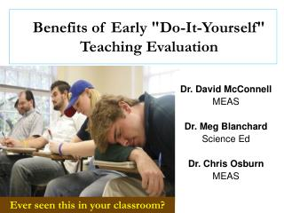 "Benefits of Early ""Do-It-Yourself"" Teaching Evaluation"