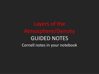 Layers of the Atmosphere/Density GUIDED NOTES