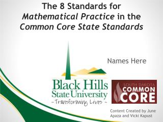 The 8 Standards for  Mathematical Practice  in the  Common Core State Standards
