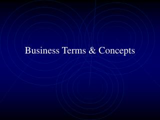 Business Terms & Concepts