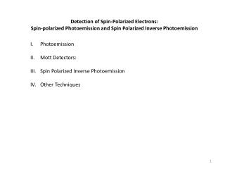 Detection of Spin-Polarized Electrons: