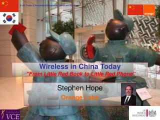 "Wireless in China Today ""From Little Red Book to Little Red Phone"""