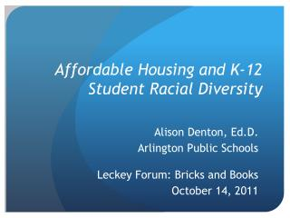 Affordable Housing and K-12 Student Racial Diversity