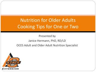 Nutrition for Older Adults Cooking Tips for One or Two