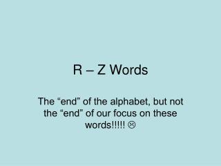 R – Z Words