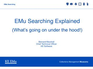 EMu Searching Explained (What's going on under the hood!)