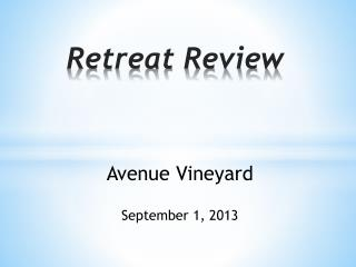 Retreat Review