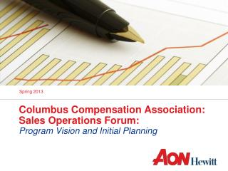 Columbus Compensation Association: Sales Operations Forum: Program Vision and Initial Planning