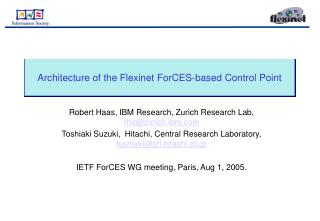 Architecture of the Flexinet ForCES-based Control Point
