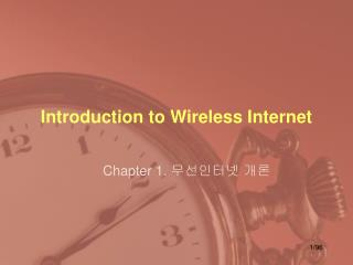 Introduction to Wireless Internet