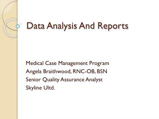 Data Analysis And Reports