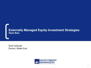Externally Managed Equity Investment Strategies Style Bias