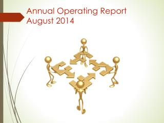 Annual Operating Report August 2014
