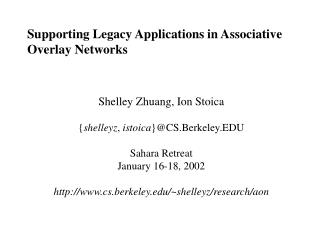 Supporting Legacy Applications in Associative Overlay Networks