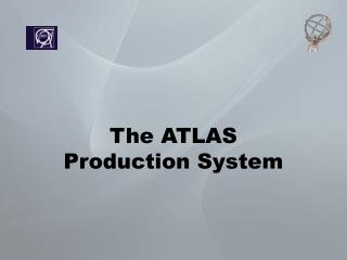 The ATLAS Production System