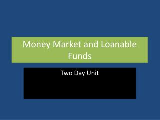 Money Market and Loanable Funds