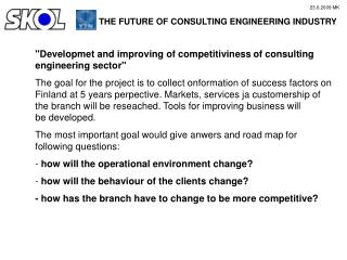 """Developmet and improving of competitiviness of consulting engineering sector"""