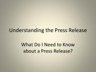 Understanding the Press Release