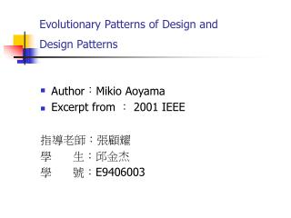 Evolutionary Patterns of Design and  Design Patterns