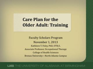 Care Plan for the Older Adult: Training