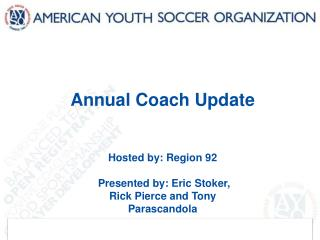 Annual Coach Update