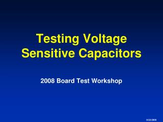 Testing Voltage Sensitive Capacitors