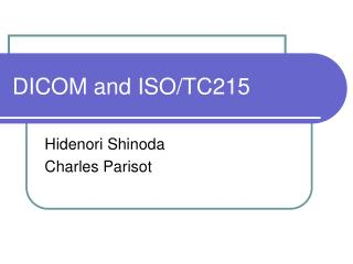 DICOM and ISO