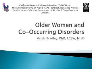 Older Women and  Co-Occurring  Disorders