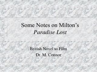 Some Notes on Milton's  Paradise Lost