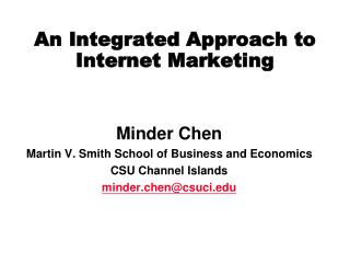 An Integrated Approach to  Internet Marketing
