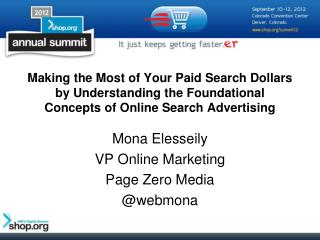 Mona Elesseily VP Online Marketing Page Zero Media  @webmona