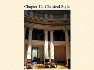 Chapter 12: Classical Style