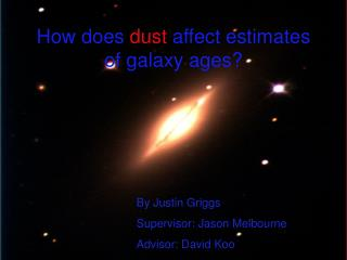 How does  dust  affect estimates of galaxy ages?