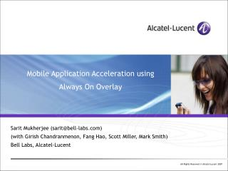 Mobile Application Acceleration using Always On Overlay