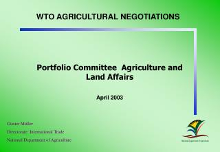 WTO AGRICULTURAL NEGOTIATIONS