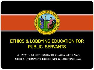 ETHICS & LOBBYING EDUCATION FOR PUBLIC  SERVANTS